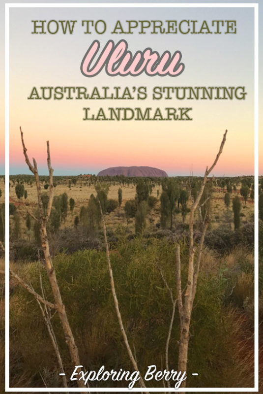 Practical travel information and personal tips to plan and appreciate your trip to stunning Uluru in the Australian Red Centre.